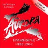 - ESSZENCIA 1983-2012 - AURORA - 2CD -