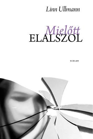 MIELŐTT ELALSZOL (ÚJ BORÍTÓ!)