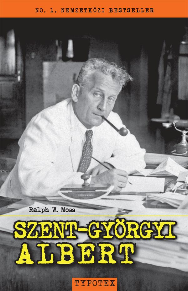 MOSS, W. RALPH - SZENT-GYÖRGYI ALBERT (ÚJ!)