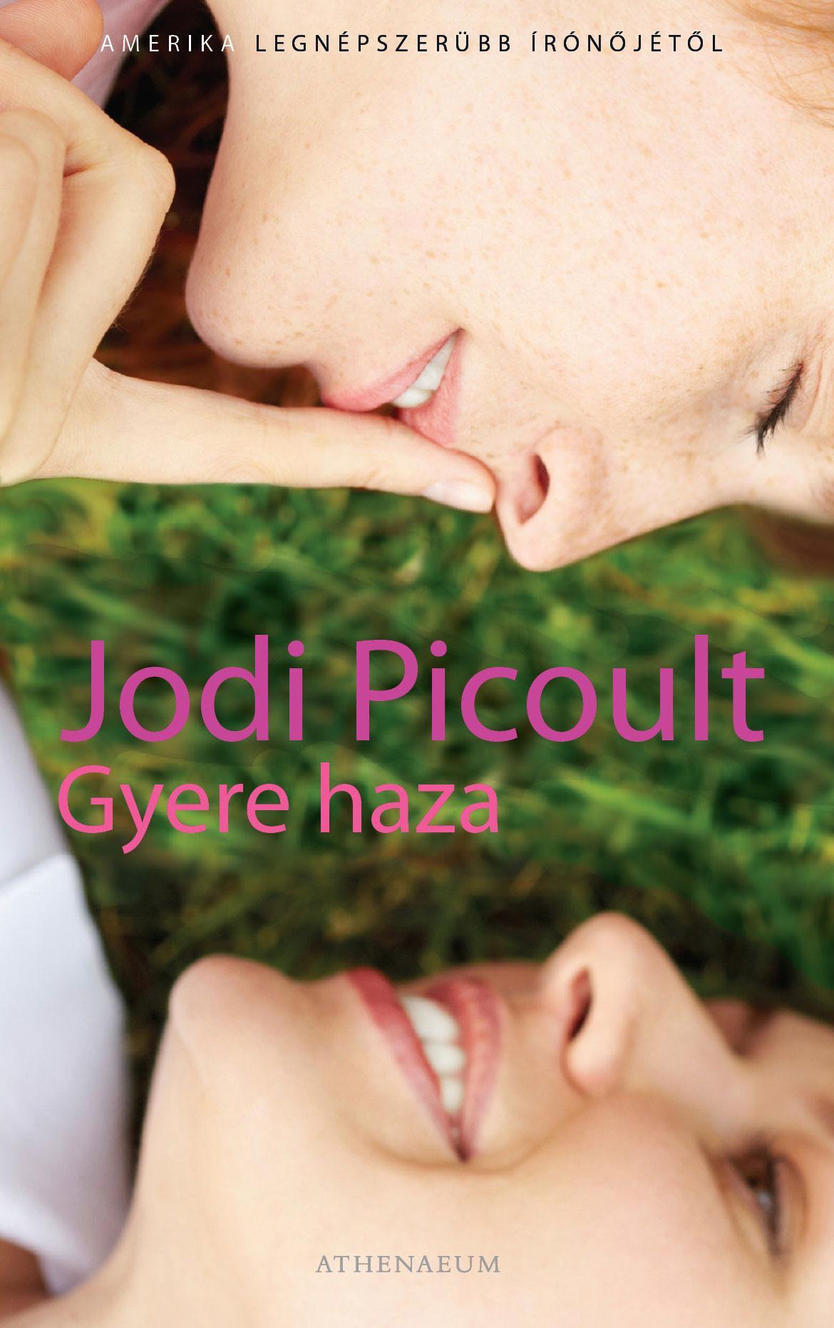 PICOULT, JODI - GYERE HAZA -