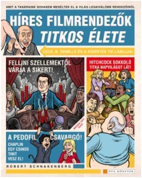 HÍRES FILMRENDEZŐK TITKOS ÉLETE