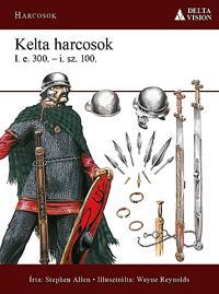 KELTA HARCOSOK I.E.300-I.SZ.100.