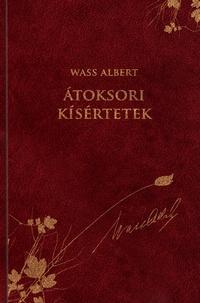 ÁTOKSORI KÍSÉRTETEK - WASS ALBERT SOROZAT 15.