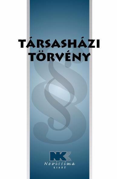 TÁRSASHÁZI TÖRVÉNY - 2012. ÁPRILIS 1.