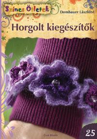 HORGOLT KIEGÉSZÍTŐK - SZÍNES ÖTLETEK 25.