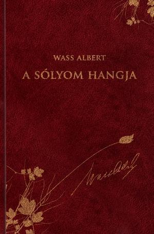 A SÓLYOM HANGJA - WASS ALBERT SOROZAT 30.