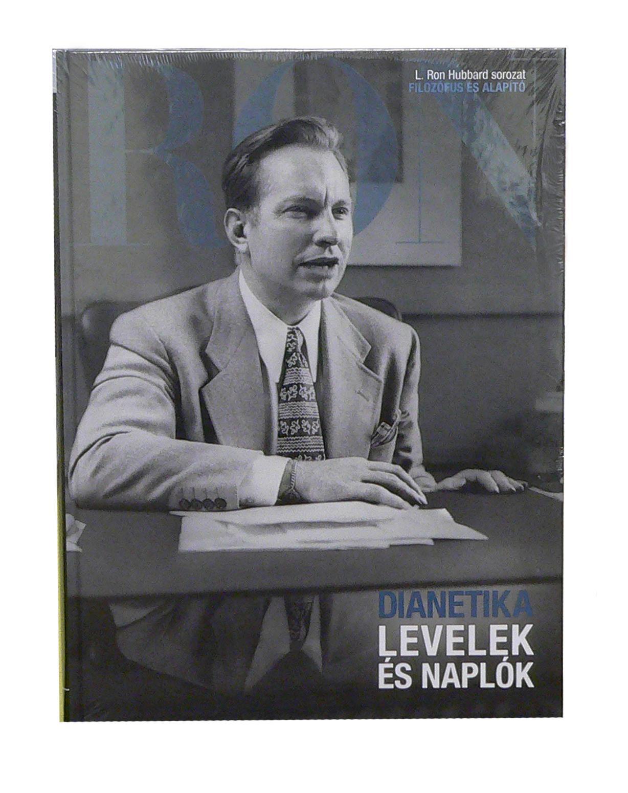 LEVELEK ÉS NAPLÓK (DIANETIKA) - L. RON HUBBARD SOROZAT