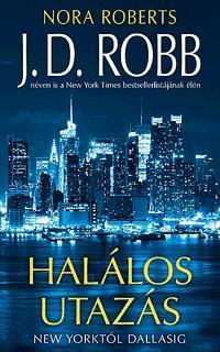 HALÁLOS UTAZÁS - NEW YORKTÓL DALLASIG