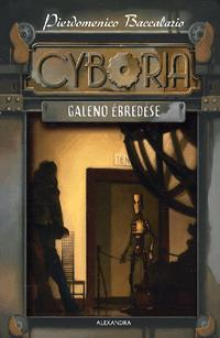 CYBORIA - GALENO ÉBREDÉSE