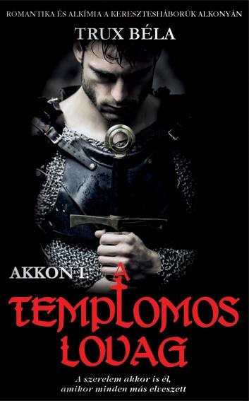 A TEMPLOMOS LOVAG - AKKON I.