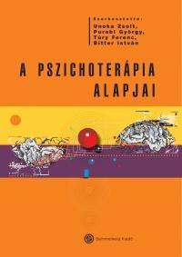 A PSZICHOTERÁPIA ALAPJAI