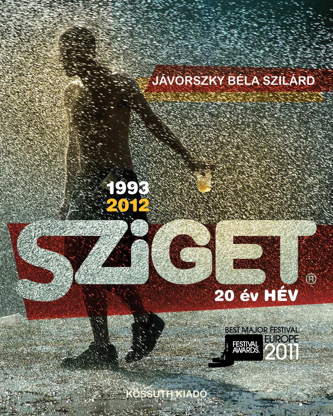 SZIGET 1993-2012 - 20 ÉV HÉV