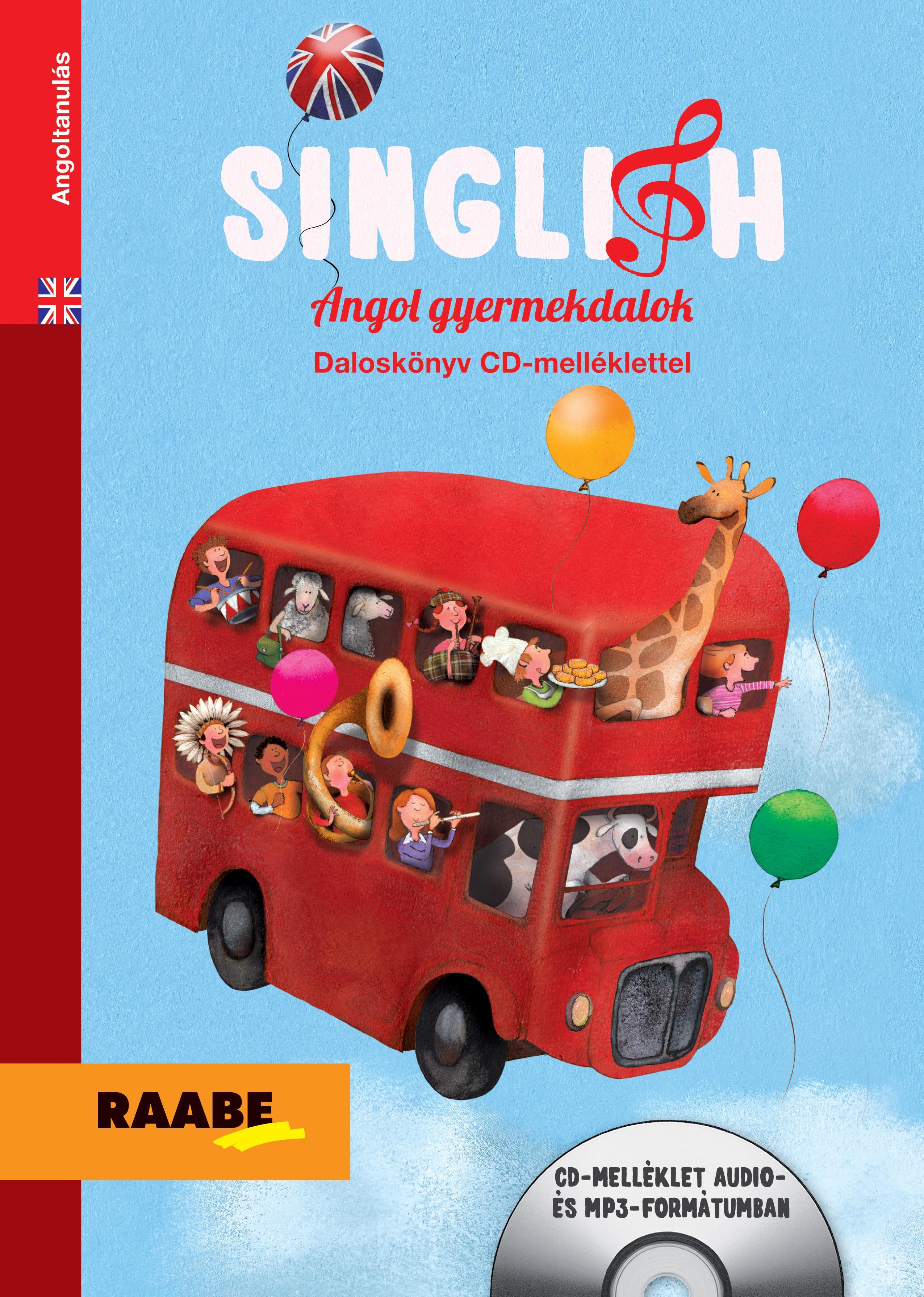 SINGLISH - ANGOL GYERMEKDALOK - CD MELLÉKLETTEL