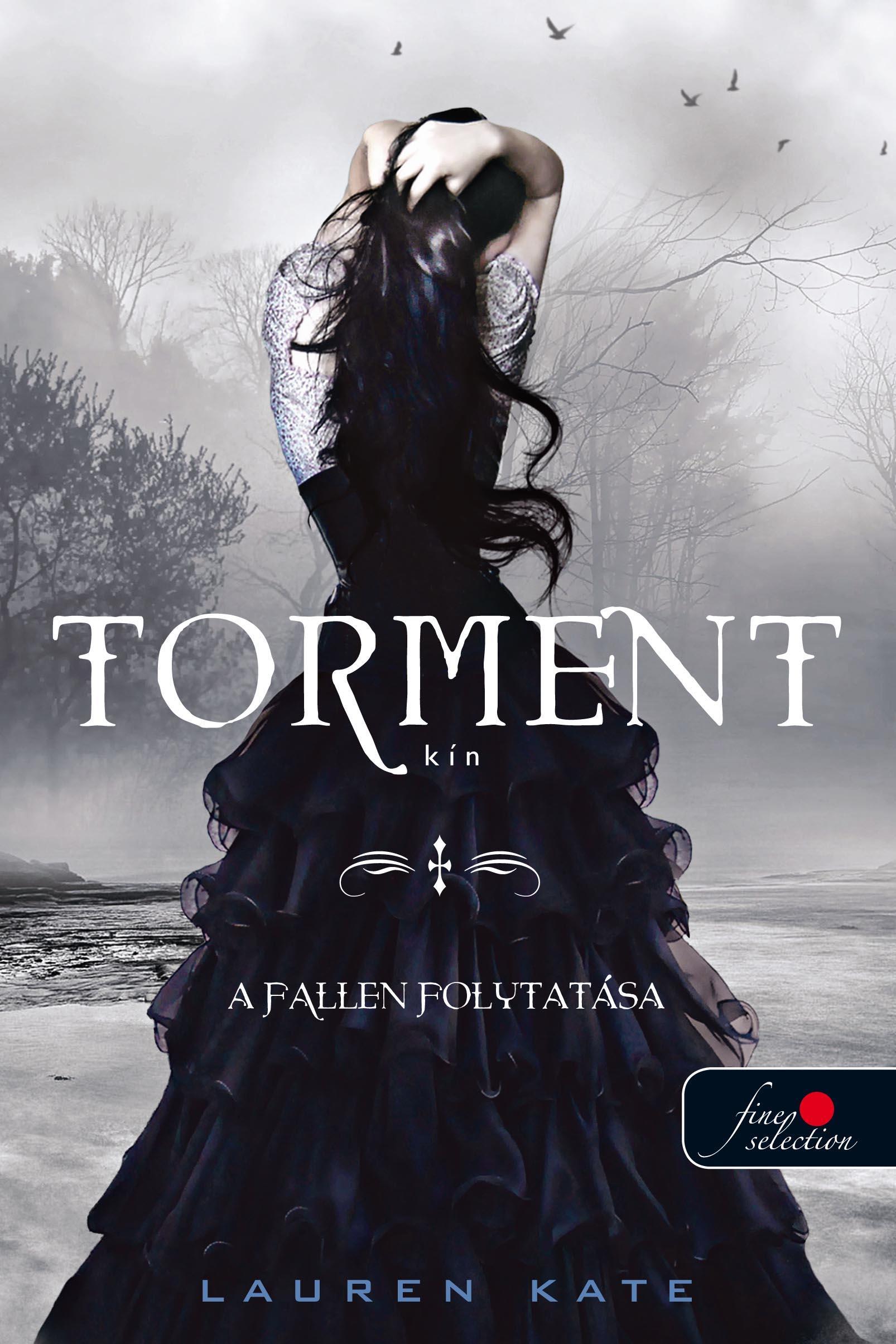 TORMENT - KÍN - FÛZÖTT (A FALLEN FOLYTATÁSA)