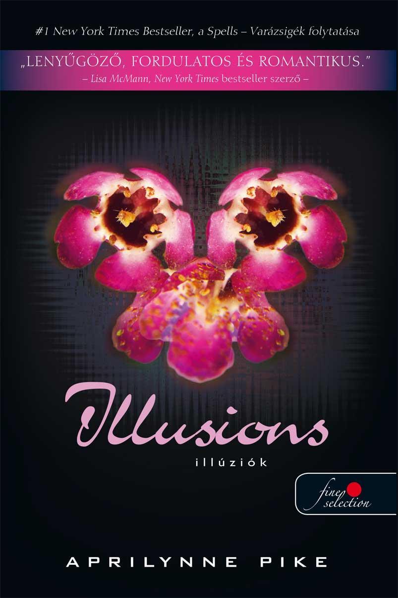 ILLUSIONS - ILLÚZIÓK - FÛZÖTT