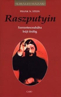 RASZPUTYIN - KIRÁLYI HÁZAK -