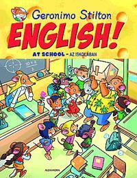 ENGLISH! AT SCHOOL - AZ ISKOLÁBAN