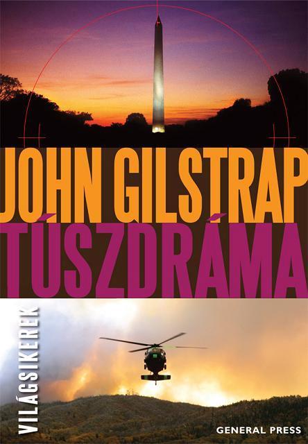 GILSTRAP, JOHN - TÚSZDRÁMA - VILÁGSIKEREK -