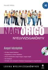 NAGY ORIGÓ NYELVVIZSGAKÖNYV - ANGOL KÖZÉPFOK, ÍRÁSBELI + MP3 CD