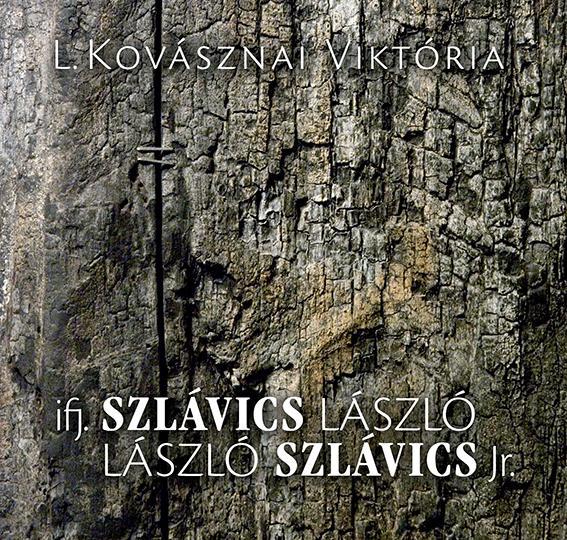 IFJ. SZLÁVICS LÁSZLÓ - LÁSZLÓ SZLÁVICS JR. (KÉTNYELVŰ)