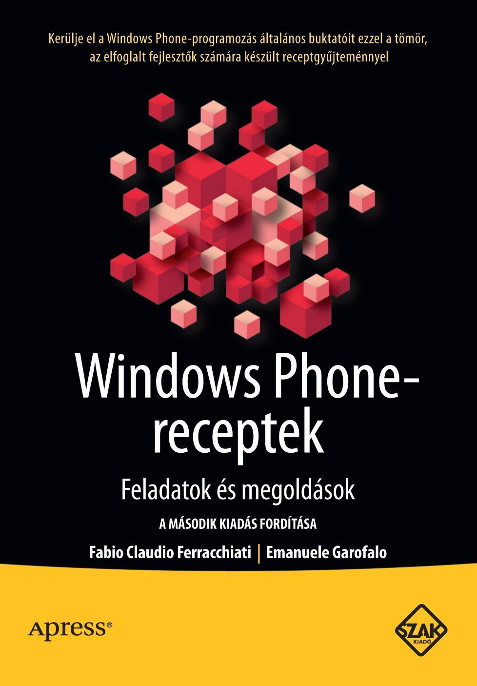 FERRACCHIATI, FABIO CLAUDIO-GAROFALO, EM - WINDOWS PHONE-RECEPTEK - FELADATOK ÉS MEGOLDÁSOK