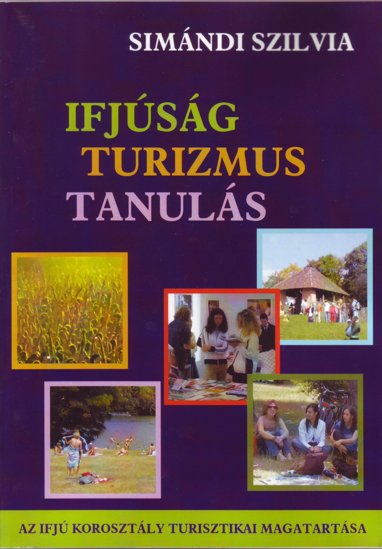 IFJÚSÁG - TURIZMUS - TANULÁS