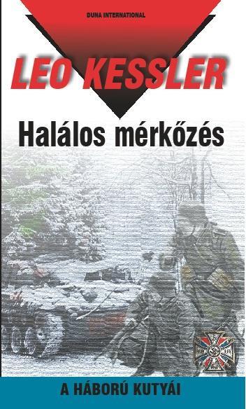 HALÁLOS MÉRKŐZÉS - A HÁBORÚ KUTYÁI 32.
