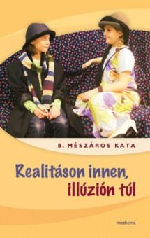 REALITÁSON INNEN, ILLÚZIÓN TÚL