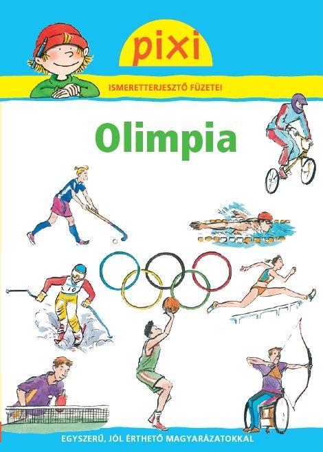 OLIMPIA - PIXI ISMERETTERJESZTŐ FÜZETEI