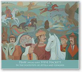 IN THE FOOTSTEPS OF ATTILA AND GENGHIS - DJABE - 2CD -