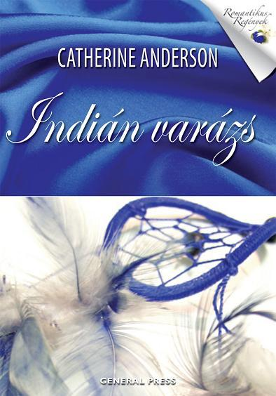 ANDRESON, CATHERINE - INDIÁN VARÁZS -