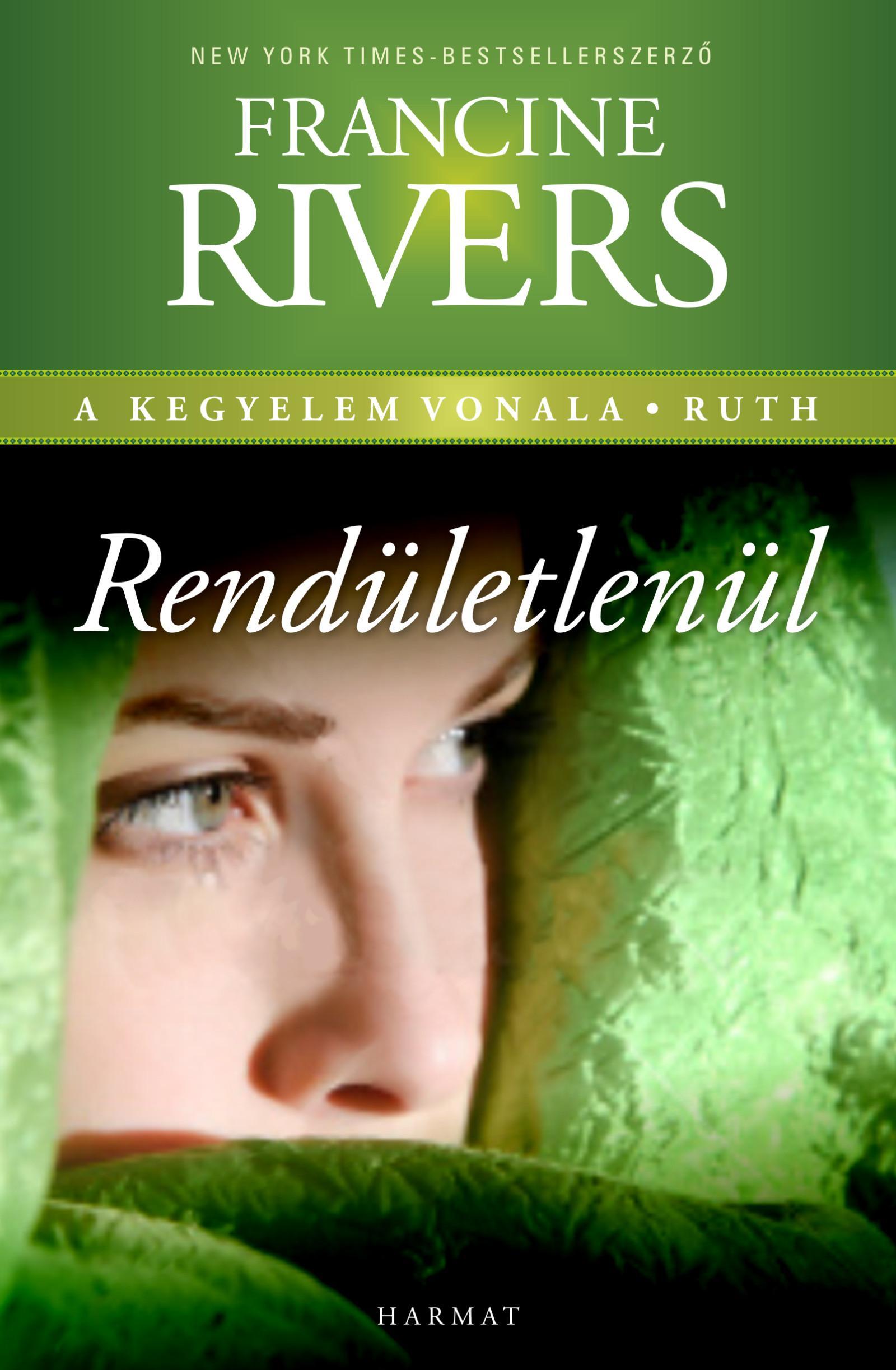 RENDÍTHETETLENÜL - A KEGYELEM VONALA, RUTH