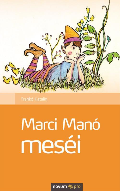 MARCI MANÓ MESÉI