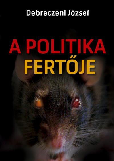 A POLITIKA FERTŐJE