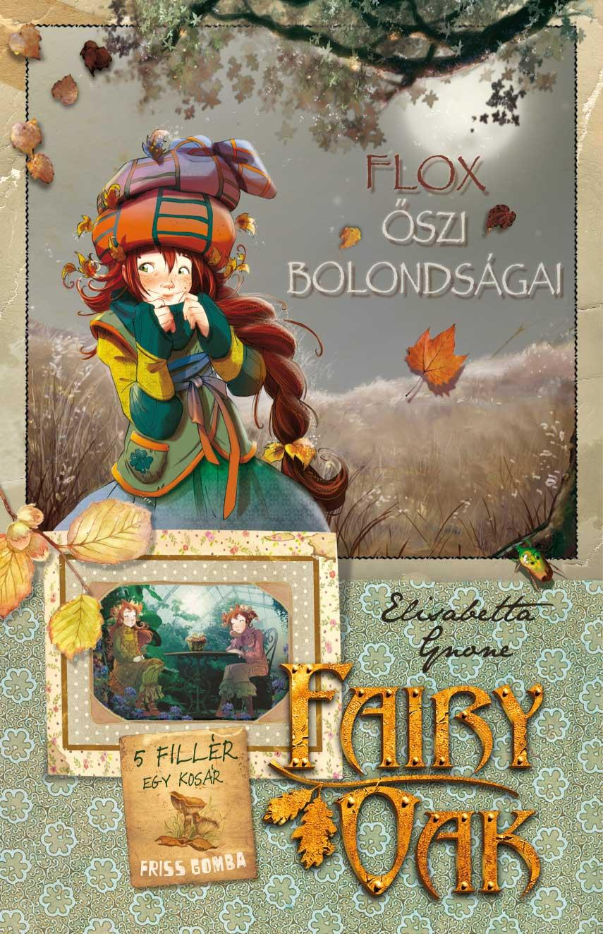 FLOX ŐSZI BOLONDSÁGAI - FAIRY OAK 6.