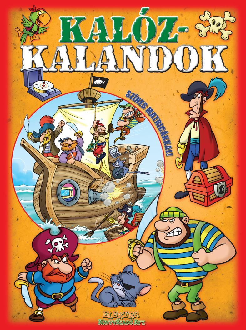 KALÓZ-KALANDOK (PIROS)