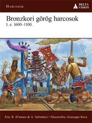 BRONZKORI GÖRÖG HARCOSOK I.E.1600–1100