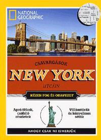 - CSAVARGÁSOK NEW YORK UTCÁIN - NATIONAL GEOGRAPHIC