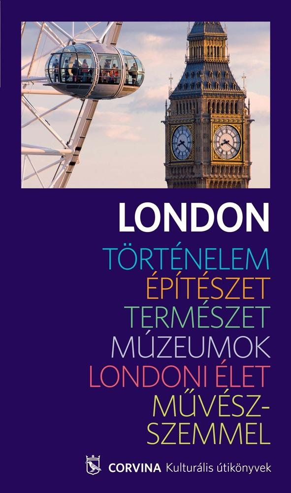 LONDON - KULTURÁLIS ÚTIKÖNYV