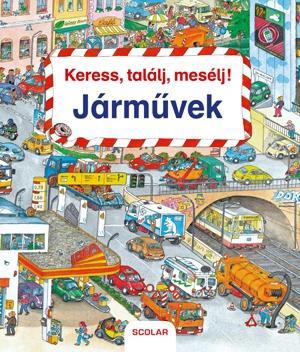 JÁRMŰVEK - KERESS, TALÁLJ, MESÉLJ!