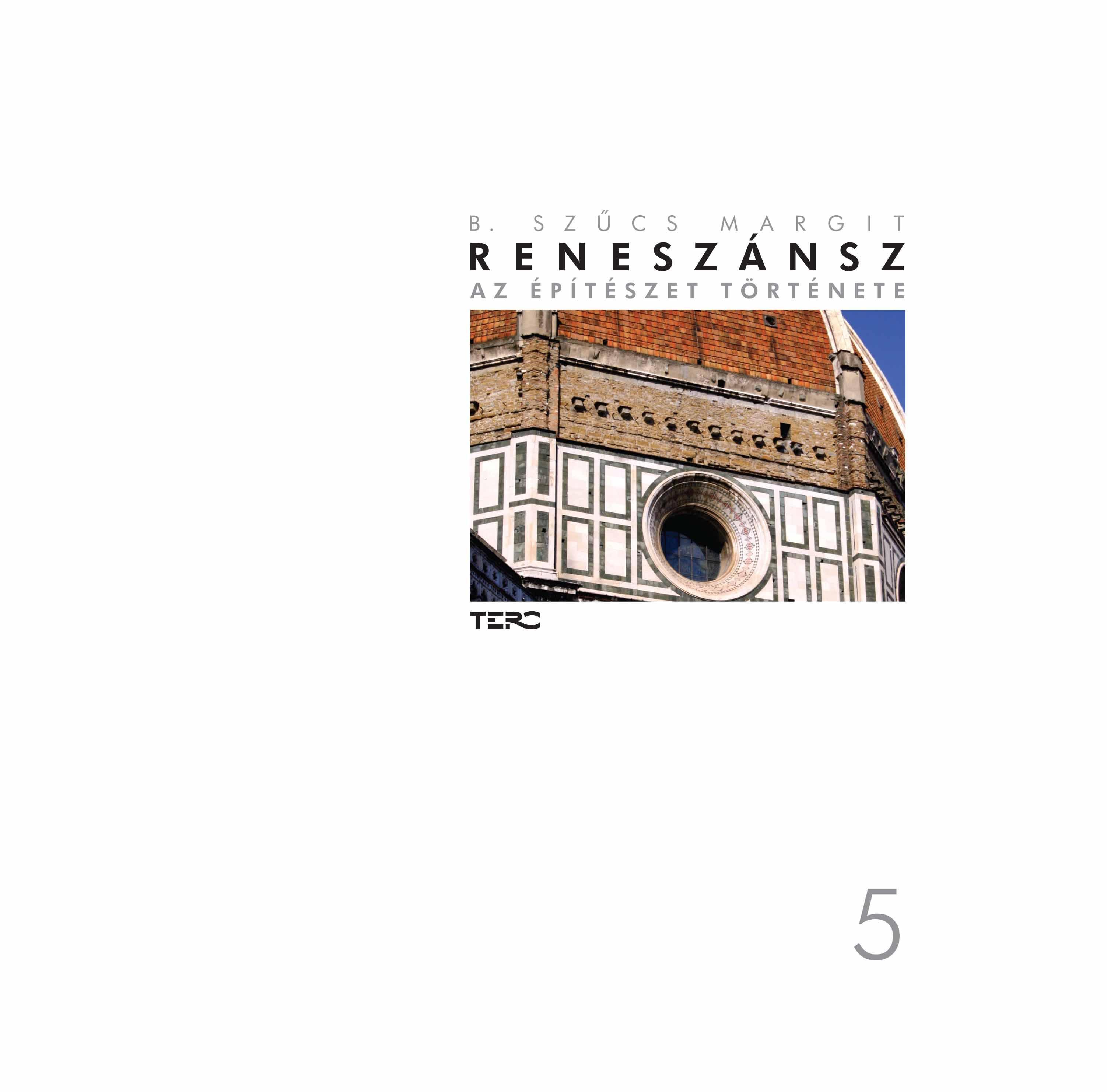 RENESZÁNSZ - AZ ÉPÍTÉSZET TÖRÉTNETE 5.