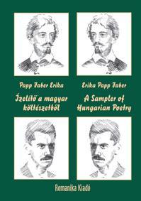 ÍZELÍTÕ A MAGYAR KÖLTÉSZETBÕL - A SAMPLER OF HUNGARIAN POETRY (KÉTNYELVÛ)