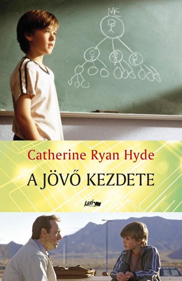 RYAN HYDE, CATHERINE - A JÖVŐ KEZDETE