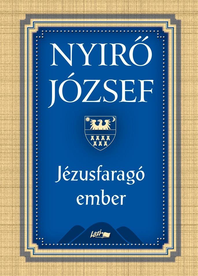 JÉZUSFARAGÓ EMBER