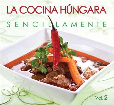 LA COCINA HÚNGARA - SENCILLAMENTE II.