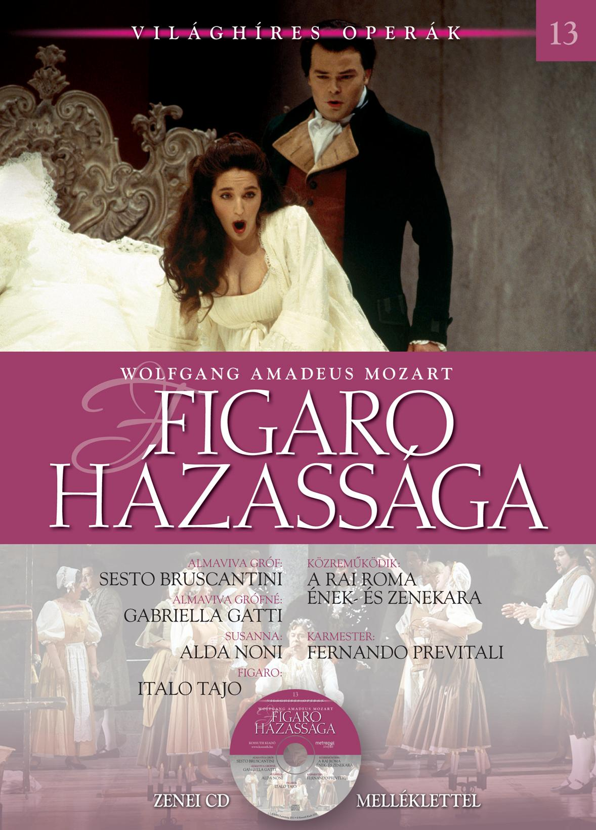 FIGARO HÁZASSÁGA - VILÁGHÍRES OPERÁK 13. - CD-VEL