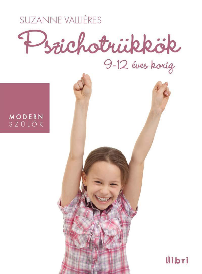 PSZICHOTRÜKKÖK - 9-12 ÉVES KORIG