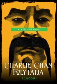 BIGGERS, E.D. - CHARLIE CHAN FOLYTATJA