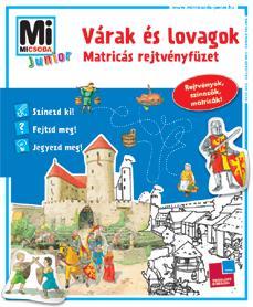 VÁRAK ÉS LOVAGOK - MATRICÁS REJTVÉNYF. - MI MICSODA JUNIOR