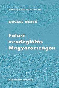 FALUSI VENDÉGLÁTÁS MAGYARORSZÁGON